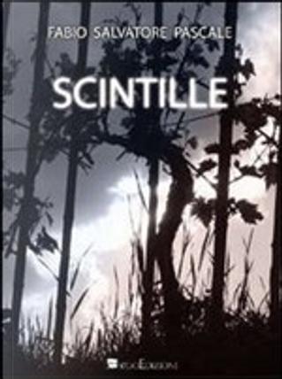 Scintille by Fabio Salvatore Pascale