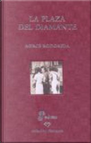 LA PLAZA DEL DIAMANTE by Merce Rodoreda