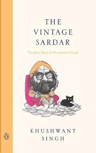 Vintage Sardar, The (New Cover - R/E) by KHUSHWANT SINGH