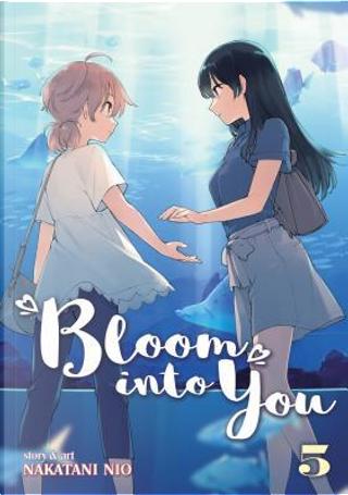 Bloom into You 5 by Nakatani Nio