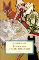 Pinocchio e altri balocchi. Dialoghi con un burattino e meditazioni trascendenti sui giocattoli by Gianni Gentilini