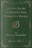 Quinze Jours au Désert And Voyage en Sicile (Classic Reprint) by Alexis de Tocqueville