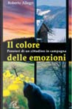 Il colore delle emozioni by Roberto Allegri