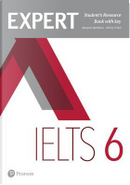 Expert IELTS. Band 6. Student's resource book. With key. Per le Scuole superiori. Con espansione online by Felicity O'Dell