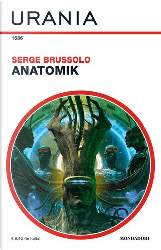Anatomik by Serge Brussolo