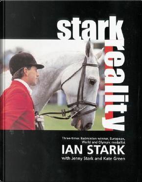 Stark Reality by Ian Stark