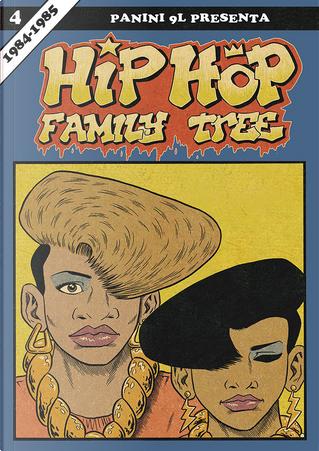 Hip Hop Family Tree vol. 4 by Ed Piskor
