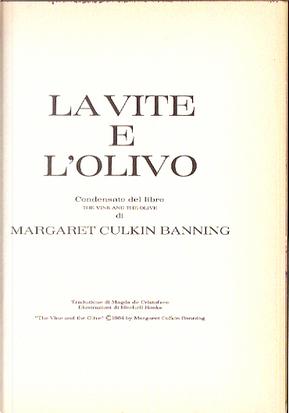 La vite e l'olivo by Margaret Culkin Banning