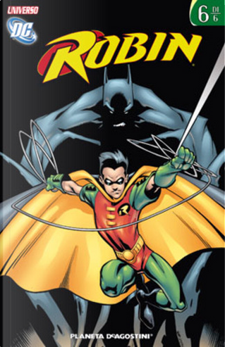 Universo DC - Robin vol. 6 (di 6) by Chuck Dixon, Scott Beatty