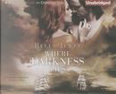 Where Darkness Lies by Bella Jewel