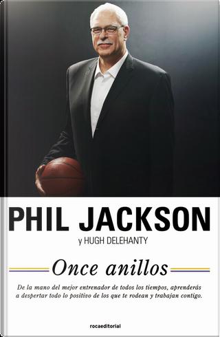Once anillos by Hugh Delehanty, Phil Jackson