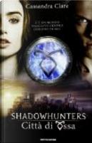 Shadowhunters by Cassandra Clare