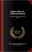 Egypt's Place in Universal History by Christian Karl Josias Bunsen