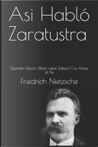 Asi Habló Zaratustra by Friedrich Nietzsche