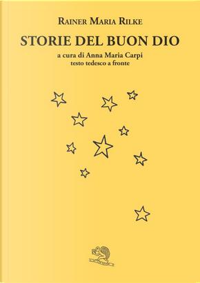 Storie del buon Dio by Rainer Maria Rilke