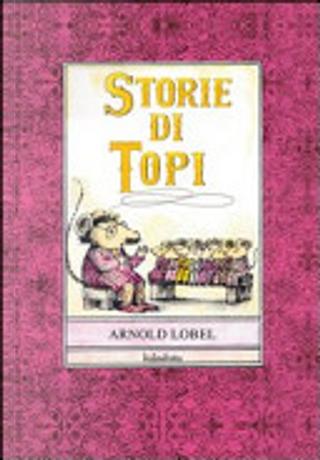 Storie di topi by Arnold Lobel