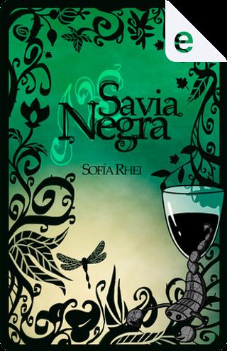 Savia negra by Sofía Rhei