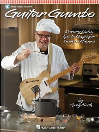Guitar Gumbo by Greg Koch