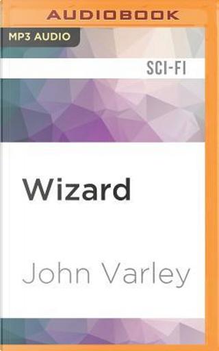 Wizard by John Varley