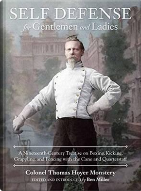 Self-Defense for Gentlemen and Ladies by Thomas Hoyer Monstery