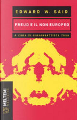 Freud e il non-europeo by Edward W. Said