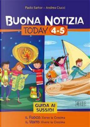 Buona notizia. Today. Guida ai sussidi vol. 4-5 by Paolo Sartor