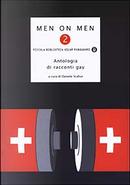 Men on men 2 by Alfredo Ronci, Andrea Bergamini, Antonio Rocco, Fabio Casadei Turroni, Gerardo Pepe, Gianni Farinetti, Marco Lanzòl, Piergiorgio Paterlini, Piersandro Pallavicini