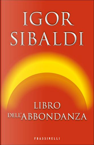 Libro dell'abbondanza by Igor Sibaldi