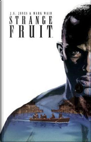Strange Fruit by J. G. Jones