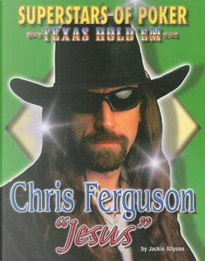 "Chris ""Jesus"" Ferguson by Jackie Alyson"