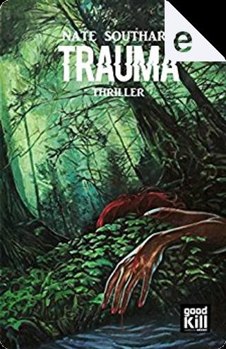 Trauma by Nate Southard