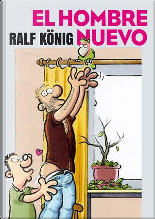 El hombre nuevo by Ralf König