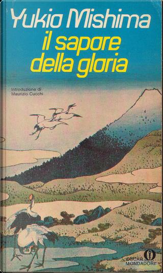 Il sapore della gloria by Yukio Mishima