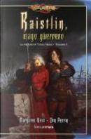 Raistlin, mago guerrero by Margaret Weis