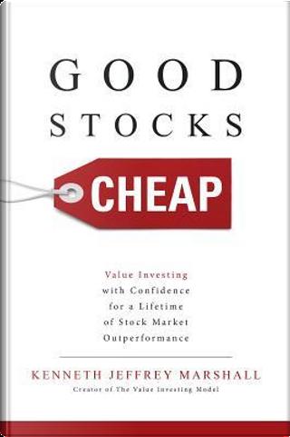 Good Stocks Cheap by Kenneth Jeffrey Marshall