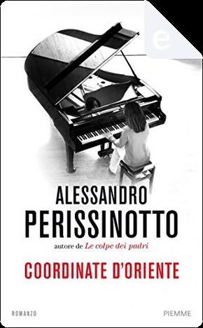 Coordinate d'Oriente by Alessandro Perissinotto