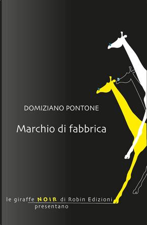 Marchio di fabbrica by Domiziano Pontone