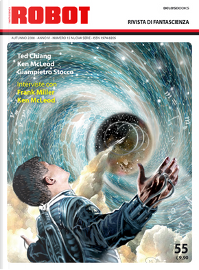 Robot 55 by Enzo Verrengia, Giampietro Stocco, Giovanna Cecchini, Giovanni Burgio, Ken MacLeod, Laird Long, Ted Chiang