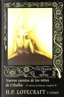 Nuevos cuentos de los mitos de Cthulhu by A. A. Attanasio, Basil Copper, Brian Lumley, David Drake, Frank Belknap Long, H. P. Lovecraft, Martin S. Warnes, Ramsey Campbell, Stephen King, T.E.D. Klein