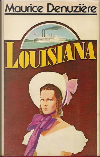 Louisiana by Maurice Denuziere