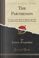 The Parthenon by James Fergusson