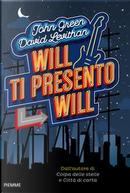 Will ti presento Will by John Green