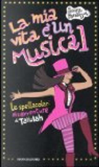 La mia vita è un musical by Louise Rennison
