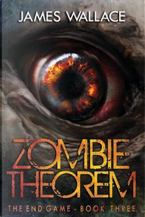 Zombie Theorem by James Wallace