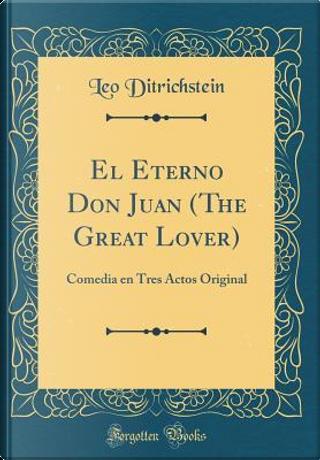 El Eterno Don Juan (The Great Lover) by Leo Ditrichstein