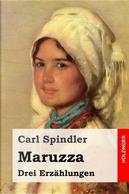 Maruzza by Carl Spindler