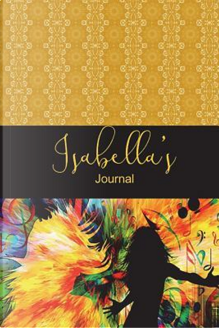 Isabella's Journal by Jennifer James