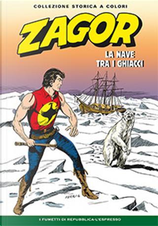 Zagor collezione storica a colori n. 132 by Carlo Raffaele Marcello, Gallieno Ferri, Guido Nolitta, Mauro Boselli, Mauro Laurenti