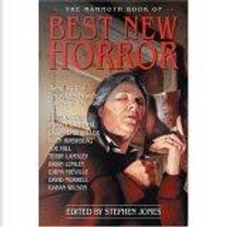The Mammoth Book of Best New Horror by Glen Hirshberg, Tanith Lee, Ramsey Campbell, Charles Coleman Finlay, Neil Gaiman