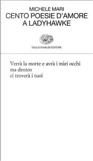 Cento poesie d'amore a Ladyhawke by Michele Mari